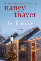 Cover image for Let it snow : a novel
