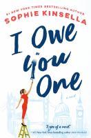 Cover image for I owe you one : a novel