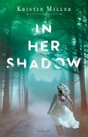 Cover image for In her shadow : a novel