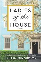 Imagen de portada para Ladies of the house : a novel
