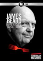 Cover image for James Beard, America's first foodie [videorecording DVD]
