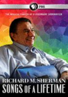 Cover image for Richard M. Sherman [videorecording DVD] : songs of a lifetime