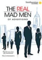 Imagen de portada para The real mad men of advertising [videorecording DVD]
