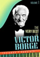 Cover image for The very best of Victor Borge. Vol. 1 [videorecording DVD]