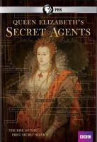Imagen de portada para Queen Elizabeth's secret agents [videorecording DVD]