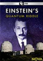 Cover image for Einstein's quantum riddle [videorecording DVD]