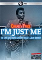 Cover image for Charley Pride : I'm just me [videorecording DVD]