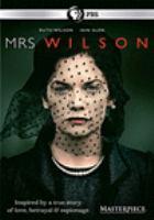 Imagen de portada para Mrs. Wilson [videorecording DVD]