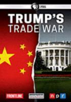 Cover image for Trump's trade war [videorecording DVD]