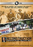 Imagen de portada para Reconstruction [videorecording DVD] : America after the Civil War