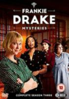 Cover image for Frankie Drake mysteries. Season 3, Complete [videorecording DVD]