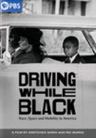 Imagen de portada para Driving while black [videorecording DVD] : race, space and mobility in America