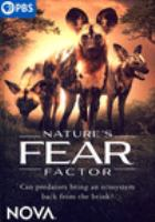 Cover image for Nature's fear factor [videorecording DVD]