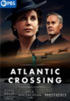 Cover image for Atlantic crossing [videorecording DVD]