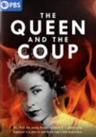 Cover image for The queen and the coup [videorecording DVD]