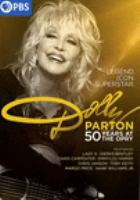 Cover image for Dolly Parton [videorecording DVD] : 50 years at the Opry