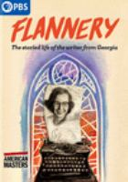 Cover image for Flannery [videorecording DVD]