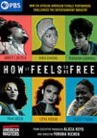 Cover image for How it feels to be free [videorecording DVD]