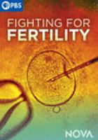 Imagen de portada para Fighting for fertility [videorecording DVD]