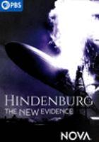 Imagen de portada para Hindenburg [videorecording DVD] : the new evidence
