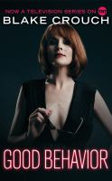 Cover image for Good behavior [sound recording CD] : Letty Dobesh chronicles series