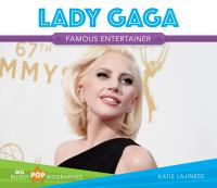 Imagen de portada para Lady Gaga : famous entertainer