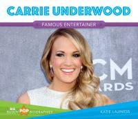 Cover image for Carrie Underwood : famous entertainer