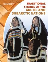 Cover image for Traditional stories of the Arctic and Subarctic nations