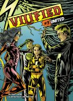 Cover image for United. bk. 3 [graphic novel] : Vilified series