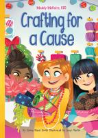 Cover image for Crafting for a cause. bk. 3 : Maddy McGuire, CEO series