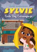 Imagen de portada para Earth Day extravaganza. bk. 4 : Sylvie series