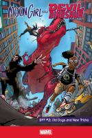 Cover image for Moon Girl and Devil Dinosaur. BFF #2 [graphic novel] : Old dogs and new tricks