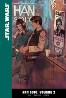 Cover image for Star Wars. Han Solo, Vol. 2 [graphic novel]