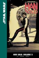 Cover image for Star Wars. Han Solo, Vol. 5 [graphic novel]