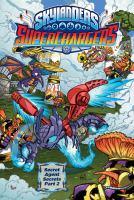 Cover image for Skylanders, superchargers. Part 2 [graphic novel] : Secret agent secrets