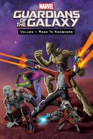 Cover image for Guardians of the galaxy. Vol. 1 [graphic novel] : Road to knowhere