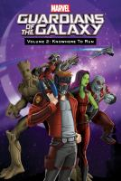 Cover image for Guardians of the galaxy. Vol. 2 [graphic novel] : Knowhere to run