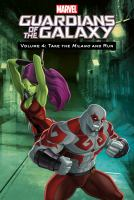 Cover image for Guardians of the galaxy. Vol. 4 [graphic novel] : Take the Milano and run