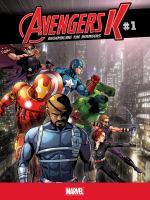 Cover image for Avengers K. #1 [graphic novel] : Assembling the Avengers