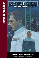Cover image for Rogue One. Vol. 3 [graphic novel] : a Star Wars story