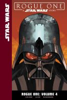 Cover image for Rogue One. Vol. 4 [graphic novel] : a Star Wars story