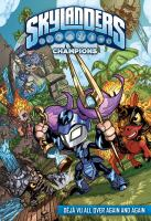 Cover image for Skylanders. Champions [graphic novel] : Déjà vu all over again and again