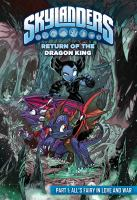 Cover image for Skylanders. Return of the dragon king. Part 1 [graphic novel] : All's fairy in love and war