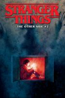 Cover image for Stranger things. Vol. 2 [graphic novel] : The other side