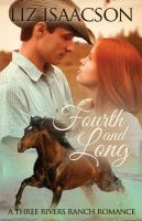 Cover image for Fourth and long. bk. 3 : Three Rivers Ranch series