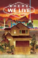 Cover image for Where we live [graphic novel] : a benefit for the survivors in Las Vegas