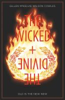 Cover image for The wicked + the divine. Vol. 08 [graphic novel] : Old is the new new.