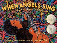 Cover image for When angels sing : the story of rock legend Carlos Santana