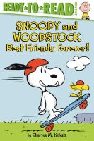 Cover image for Snoopy and Woodstock : best friends forever!