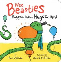 Imagen de portada para Huggy the Python hugs too hard [board book]